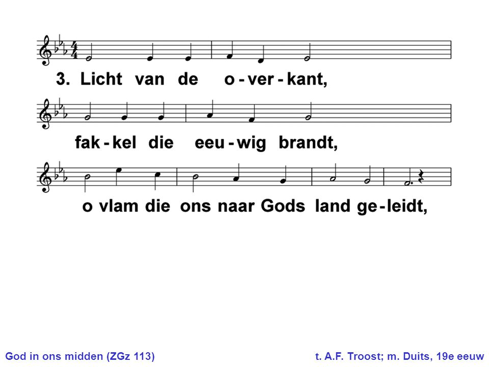 God in ons midden (ZGz 113) t. A.F. Troost; m. Duits, 19e eeuw