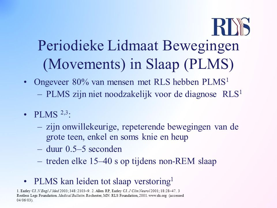 Periodieke Lidmaat Bewegingen (Movements) in Slaap (PLMS)