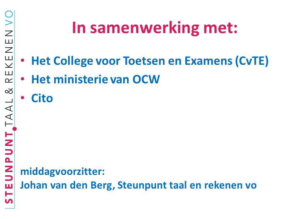 In samenwerking met: Het College voor Toetsen en Examens (CvTE)
