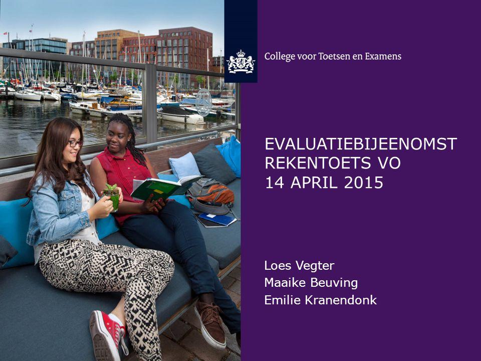 Evaluatiebijeenomst rekentoets vo 14 april 2015