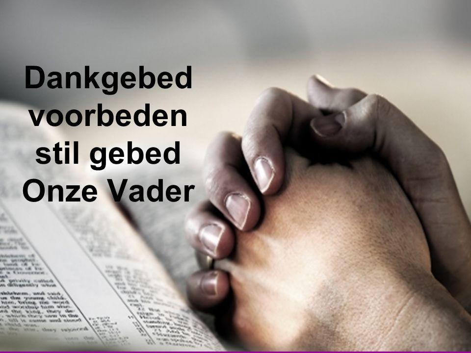 Dankgebed voorbeden stil gebed Onze Vader