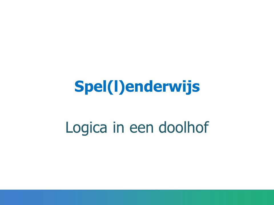 Spel(l)enderwijs Logica in een doolhof
