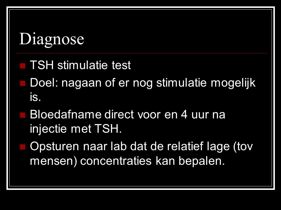 Diagnose TSH stimulatie test