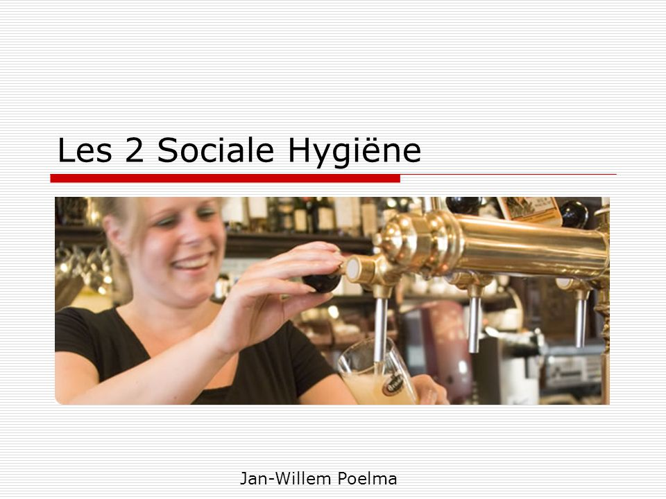 Les 2 Sociale Hygiëne Jan-Willem Poelma