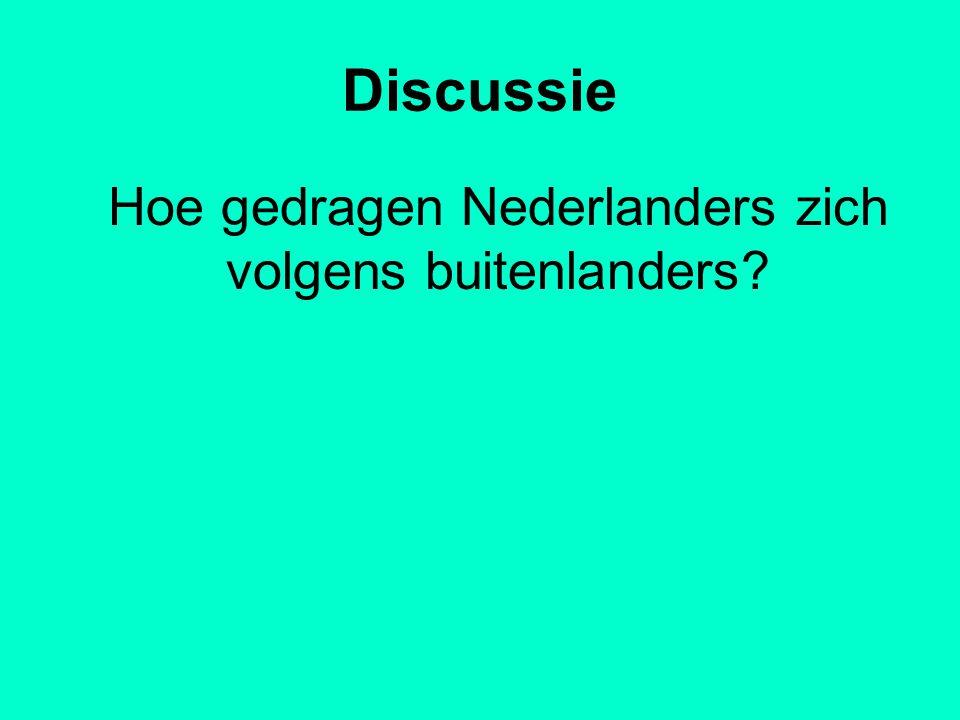 Hoe gedragen Nederlanders zich volgens buitenlanders