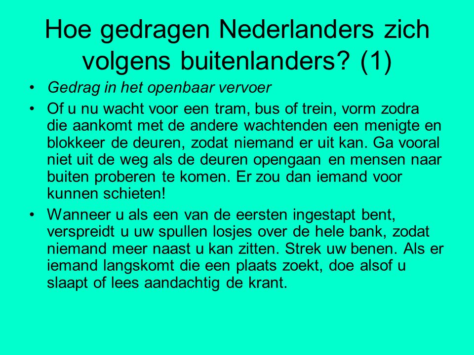 Hoe gedragen Nederlanders zich volgens buitenlanders (1)