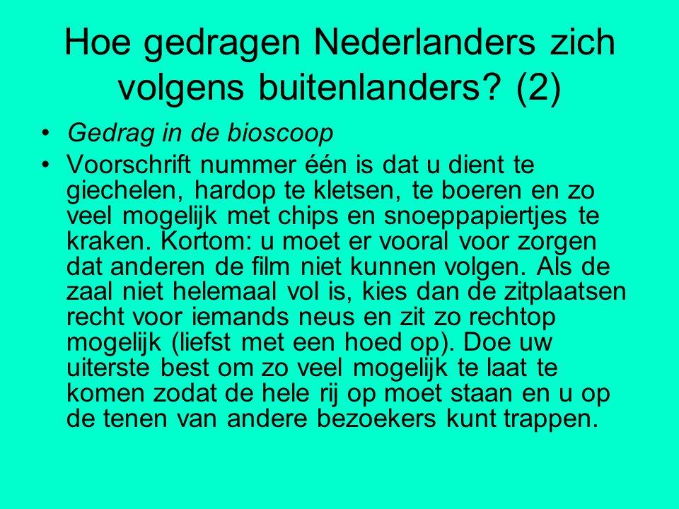 Hoe gedragen Nederlanders zich volgens buitenlanders (2)