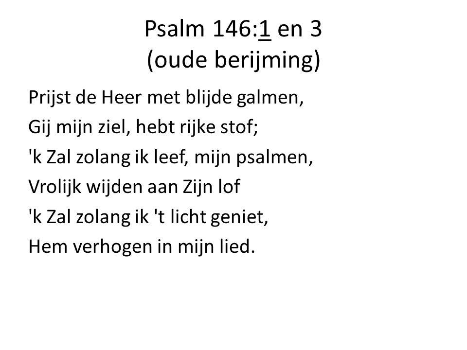 Psalm 146:1 en 3 (oude berijming)