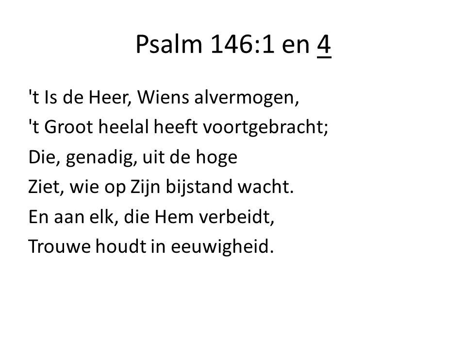 Psalm 146:1 en 4