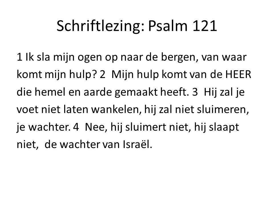 Schriftlezing: Psalm 121
