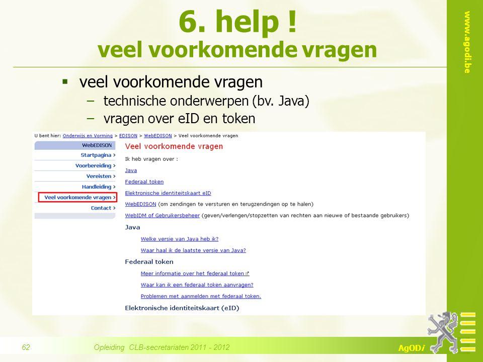 6. help ! veel voorkomende vragen
