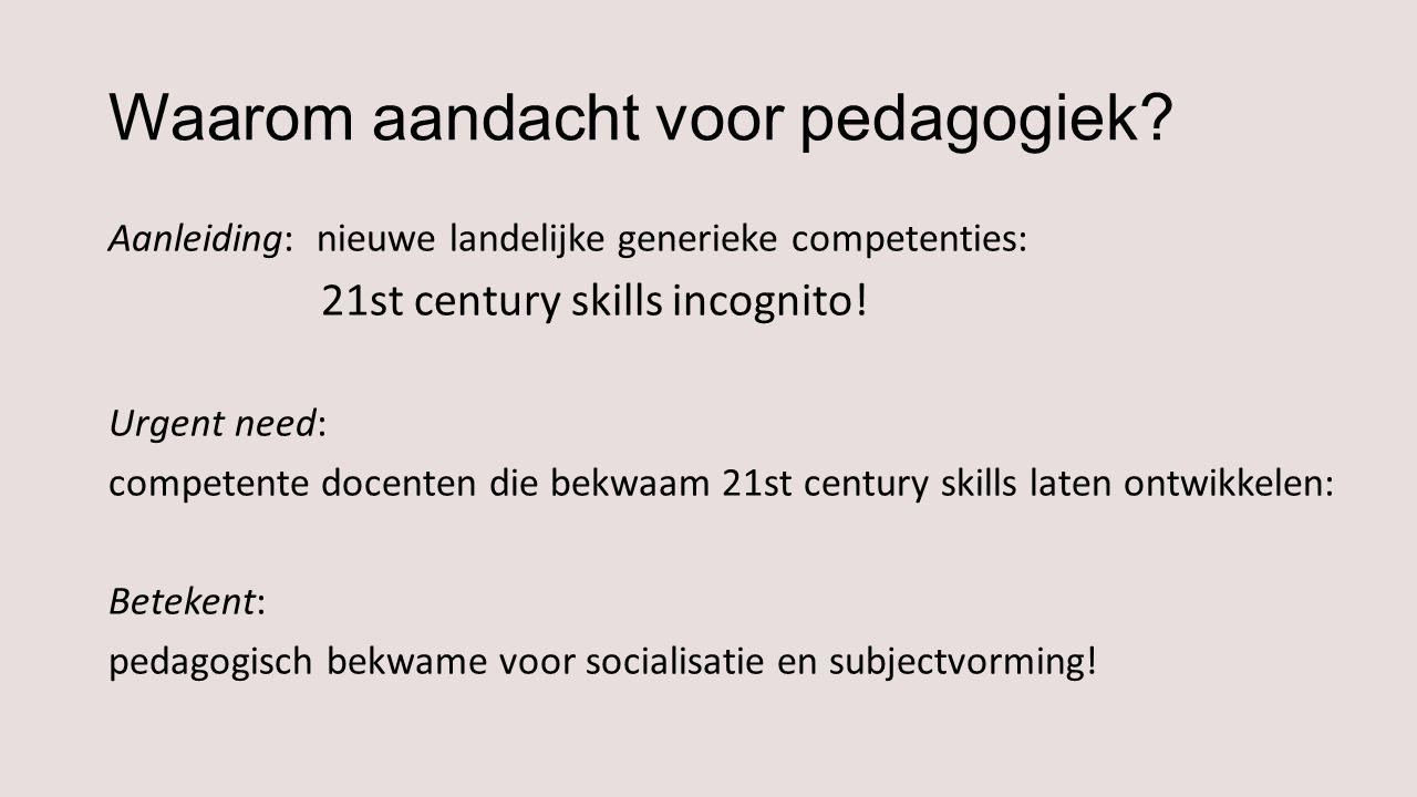 Waarom aandacht voor pedagogiek