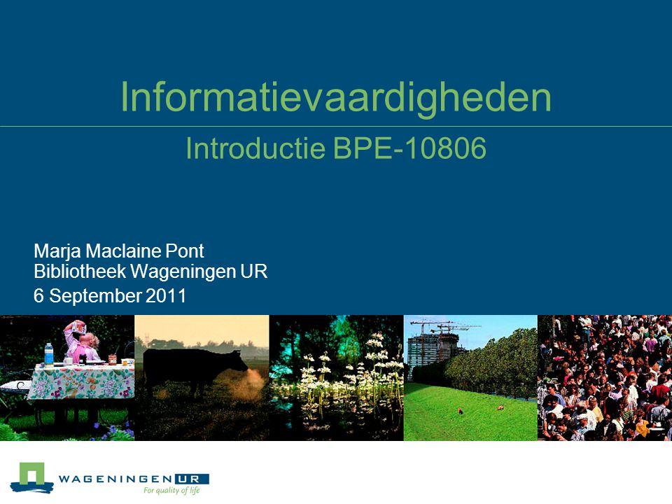 Informatievaardigheden Introductie BPE-10806