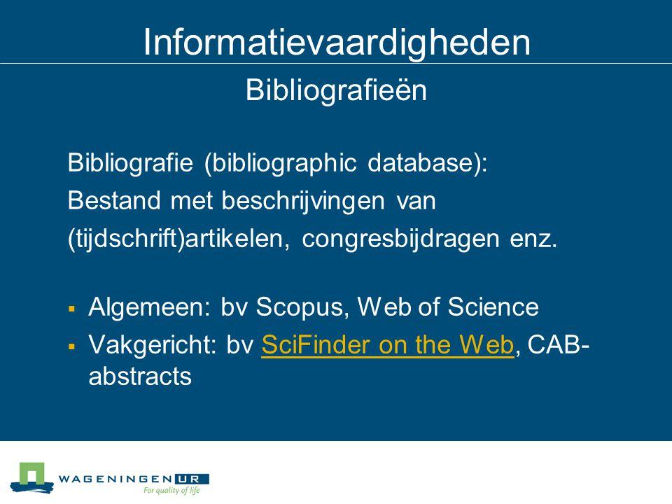 Informatievaardigheden Bibliografieën