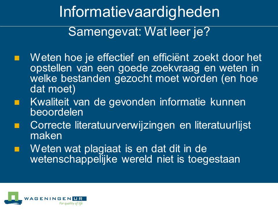 Informatievaardigheden Samengevat: Wat leer je