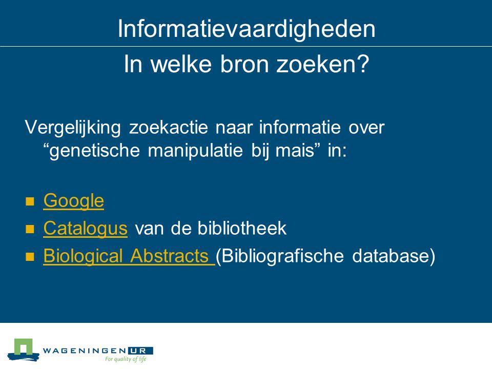 Informatievaardigheden In welke bron zoeken