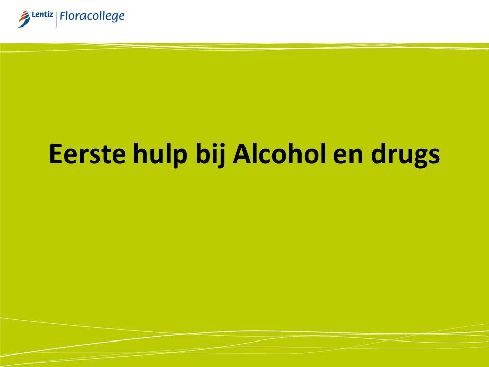 Eerste hulp bij Alcohol en drugs