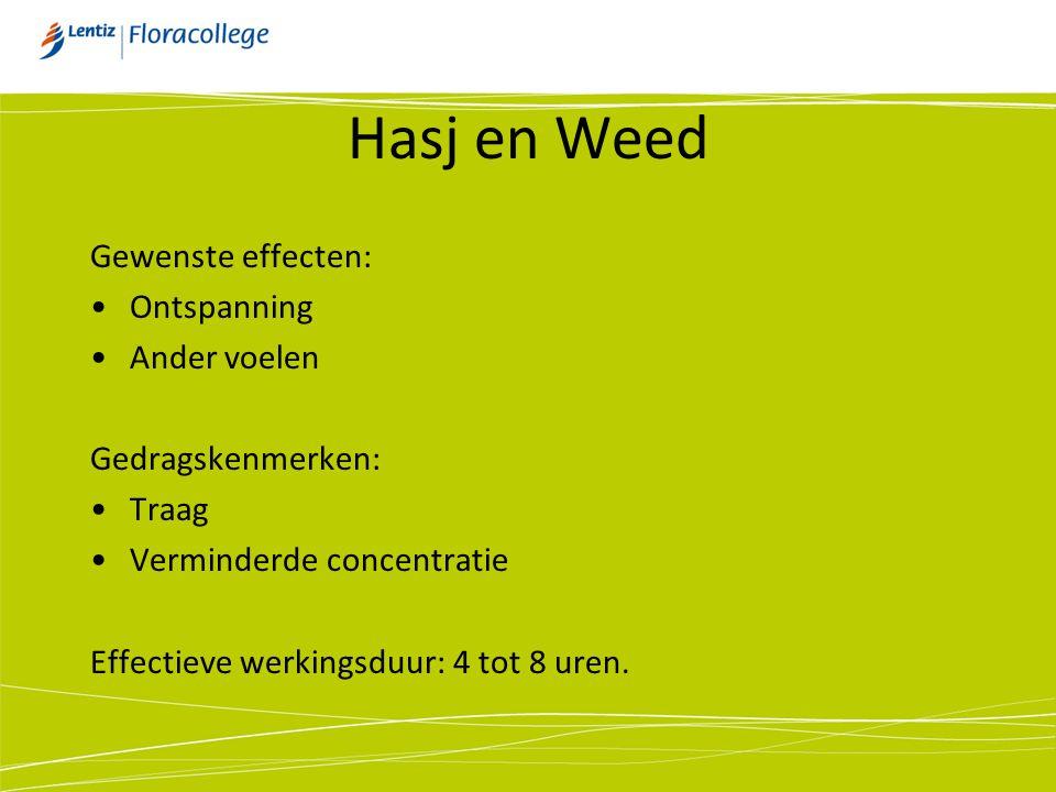Hasj en Weed Gewenste effecten: Ontspanning Ander voelen