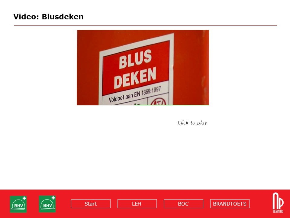 Video: Blusdeken Click to play