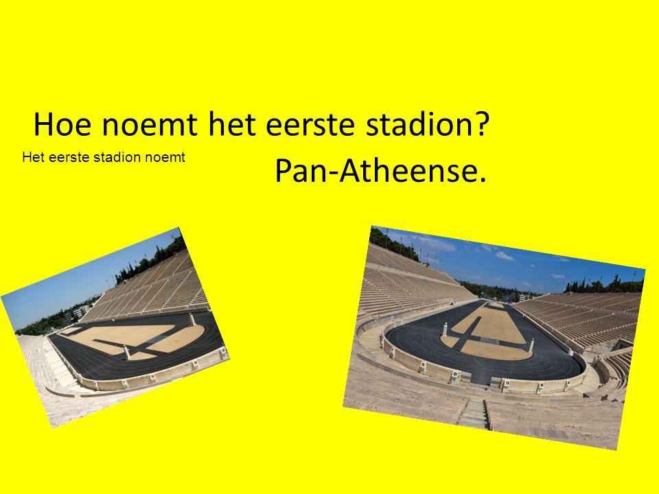 Hoe noemt het eerste stadion Pan-Atheense.