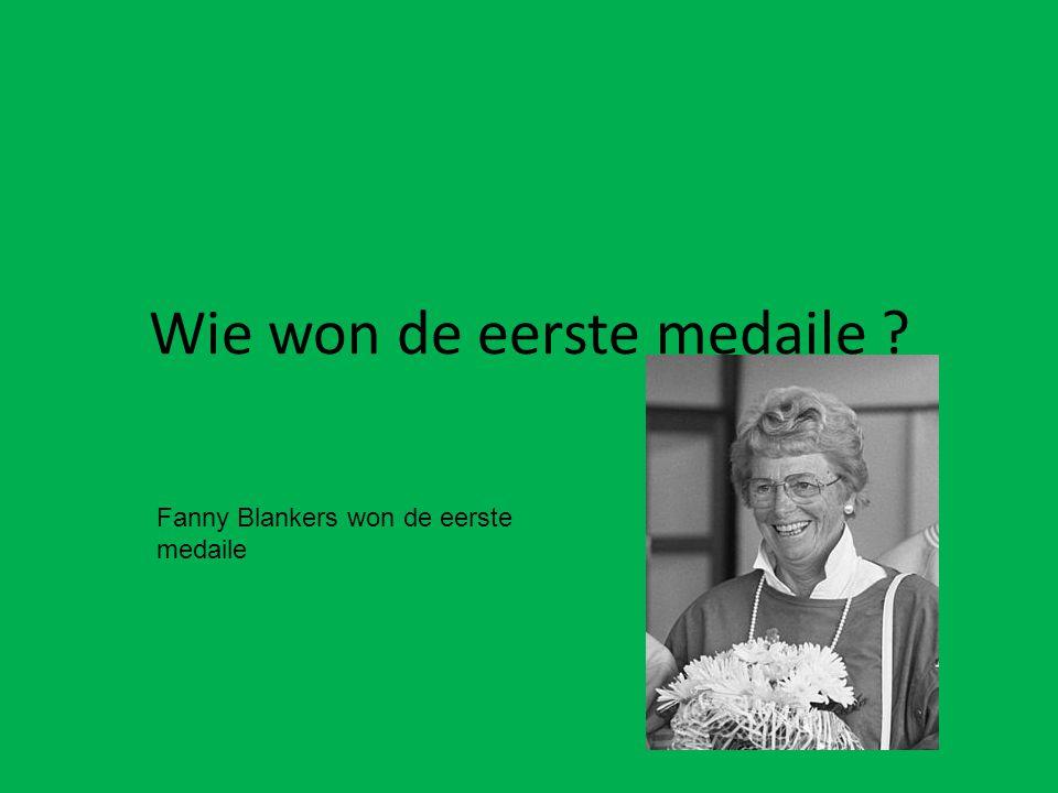 Wie won de eerste medaile