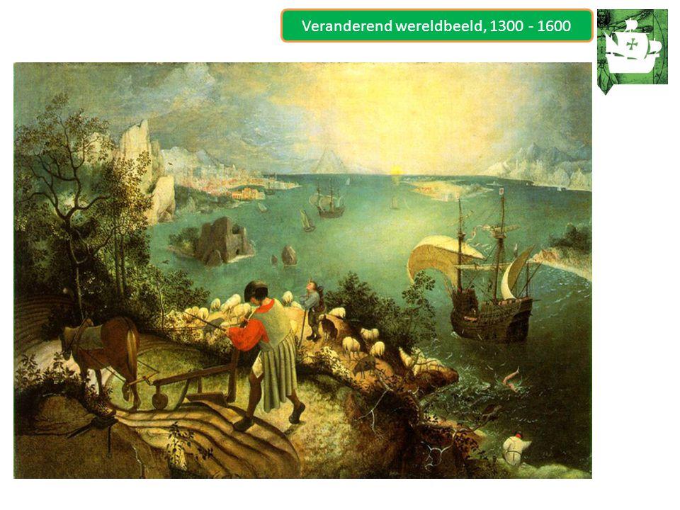 Veranderend wereldbeeld, 1300 - 1600