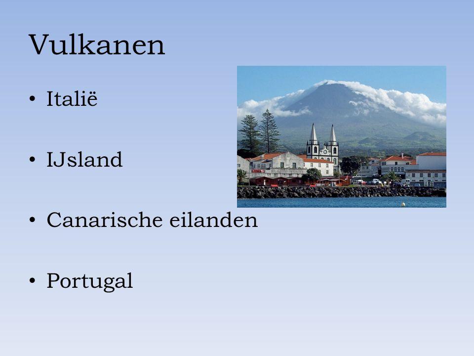 Vulkanen Italië IJsland Canarische eilanden Portugal