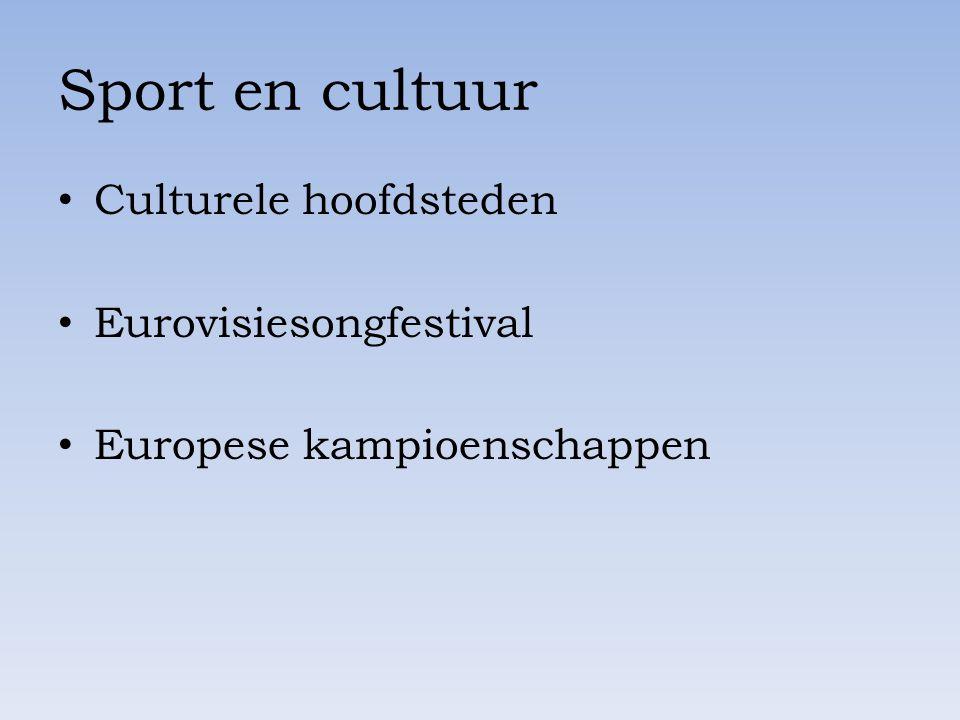 Sport en cultuur Culturele hoofdsteden Eurovisiesongfestival
