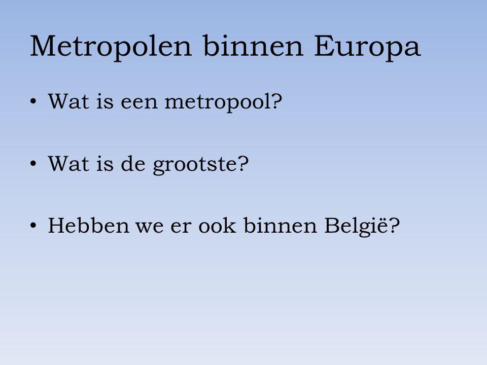 Metropolen binnen Europa