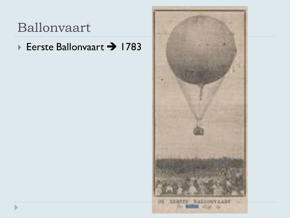 Ballonvaart Eerste Ballonvaart  1783