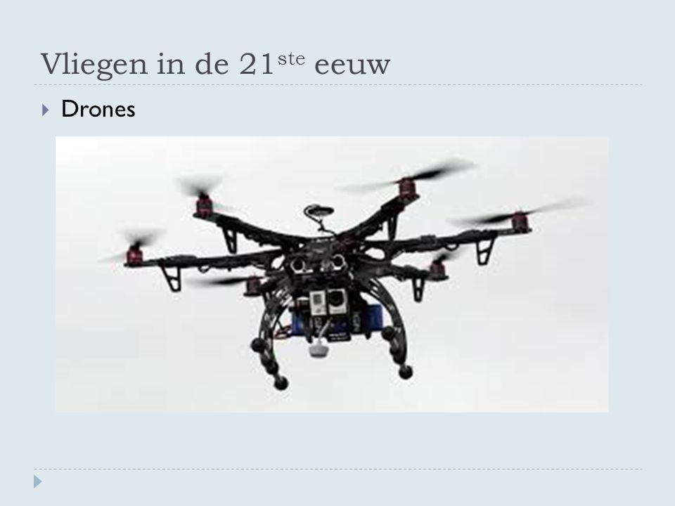 Vliegen in de 21ste eeuw Drones