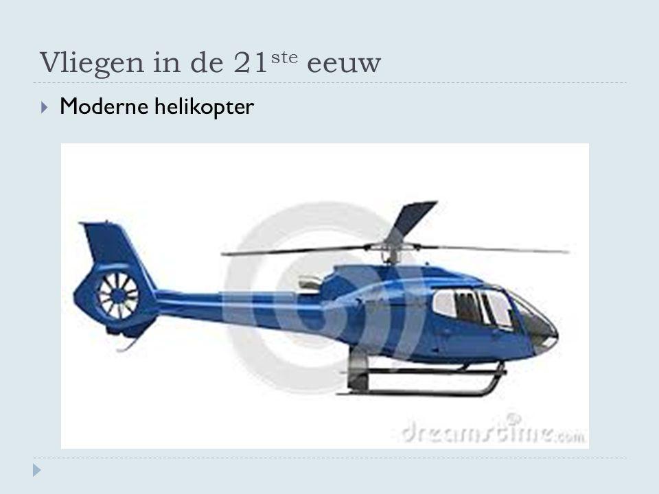 Vliegen in de 21ste eeuw Moderne helikopter