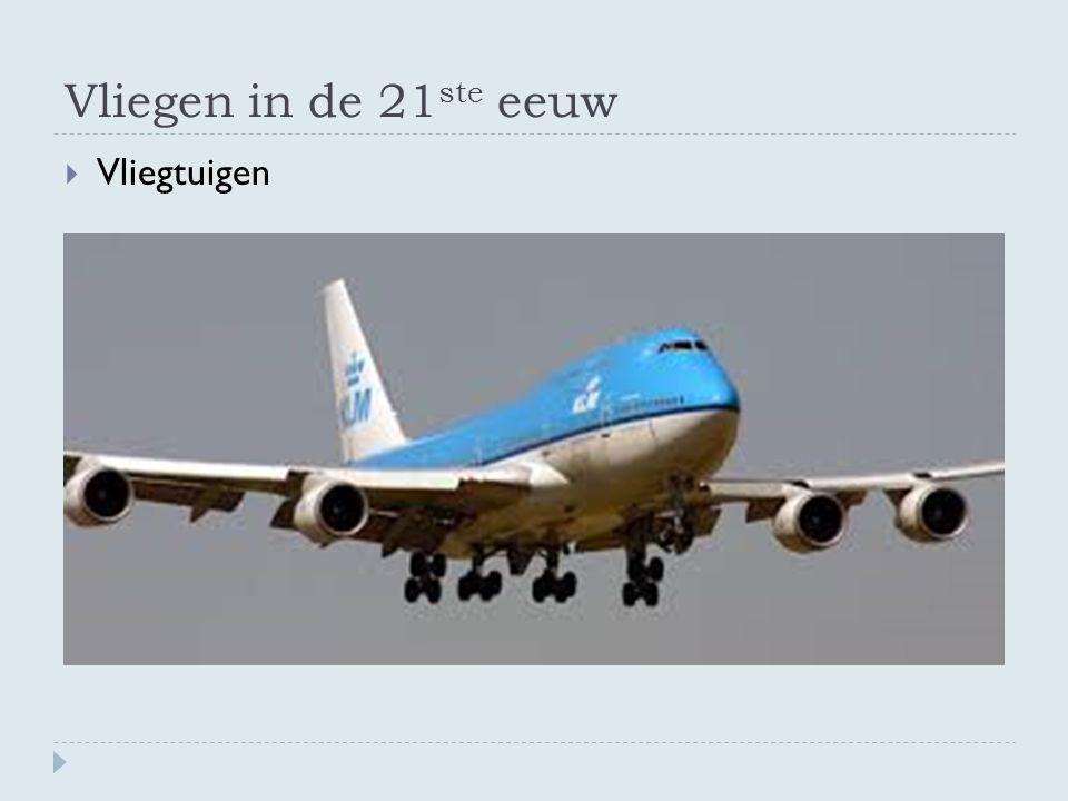Vliegen in de 21ste eeuw Vliegtuigen