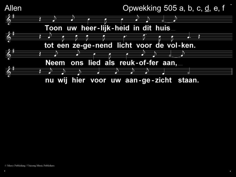 . Allen Opwekking 505 a, b, c, d, e, f . .