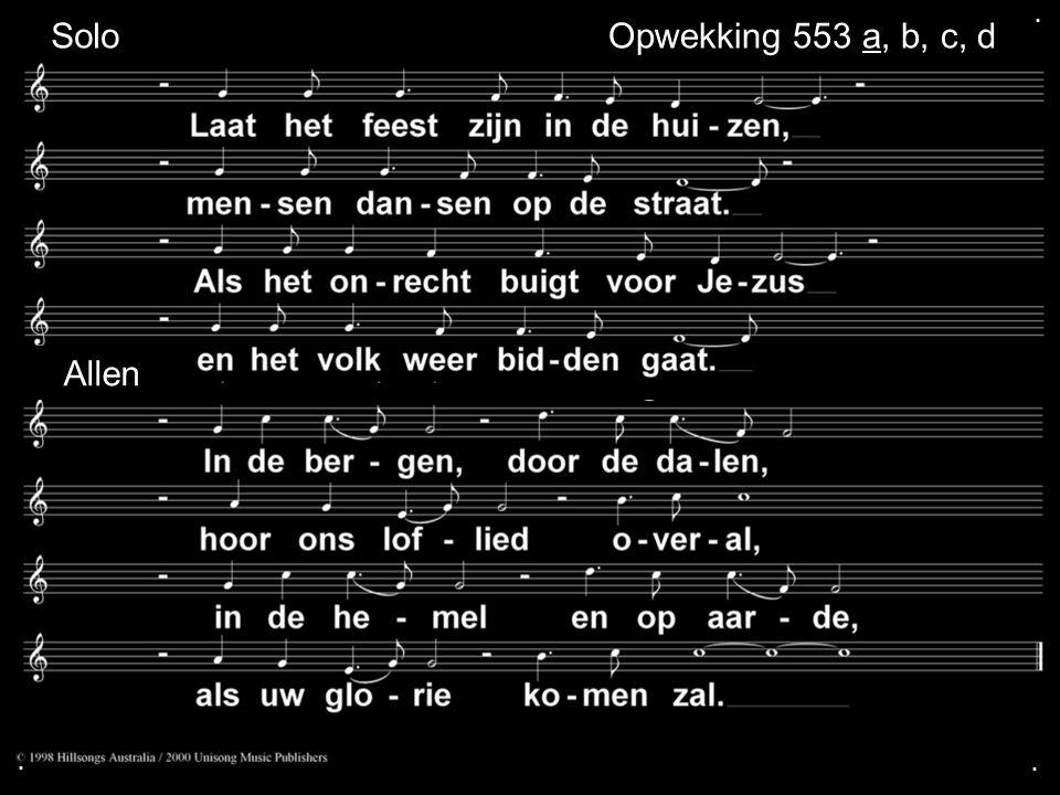 . Solo Opwekking 553 a, b, c, d Allen . .