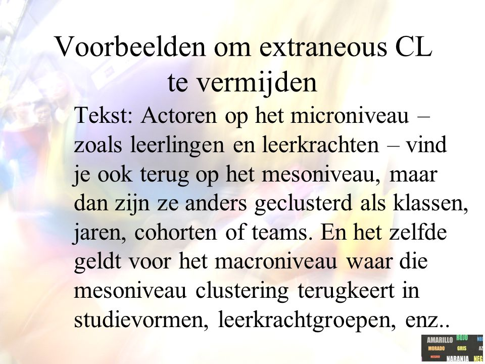 Voorbeelden om extraneous CL te vermijden