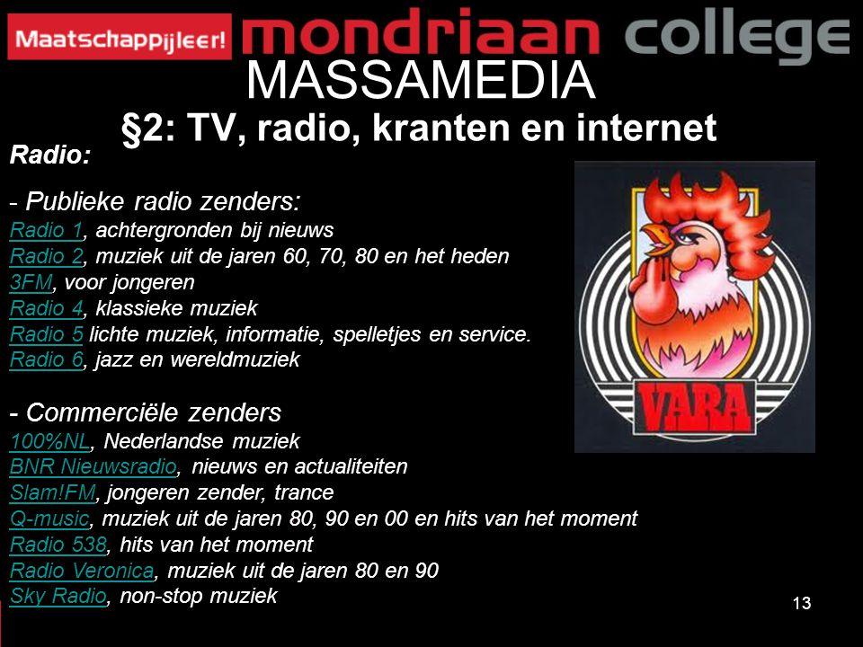 MASSAMEDIA §2: TV, radio, kranten en internet Radio: