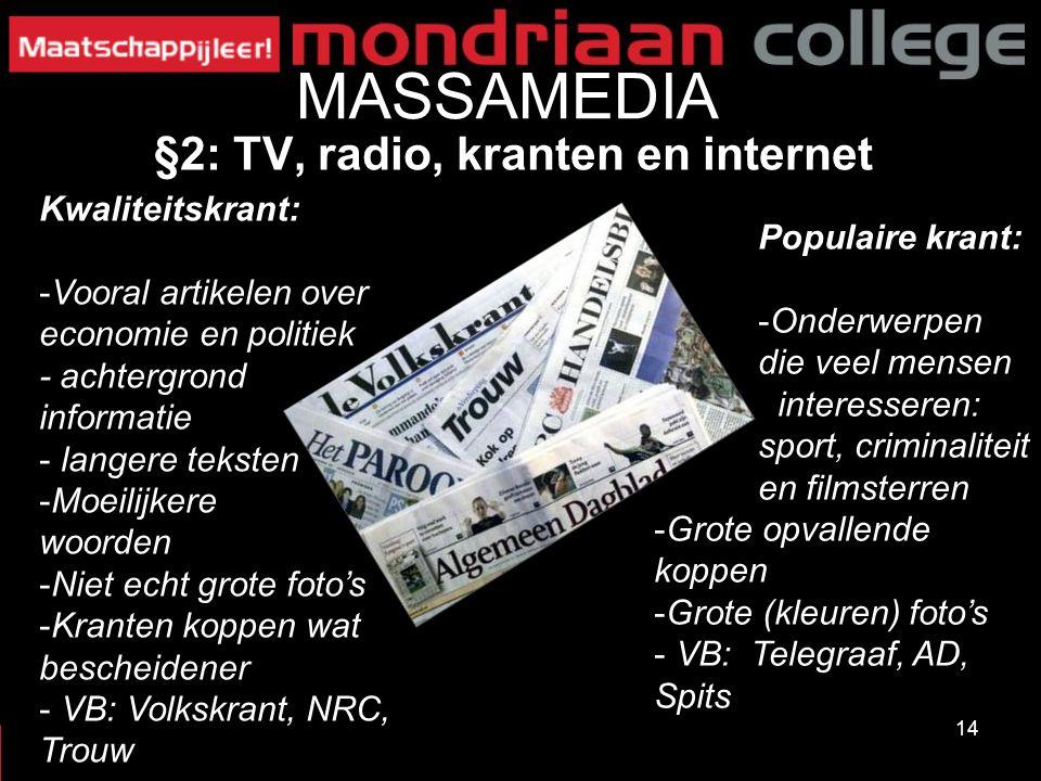 MASSAMEDIA §2: TV, radio, kranten en internet Kwaliteitskrant: