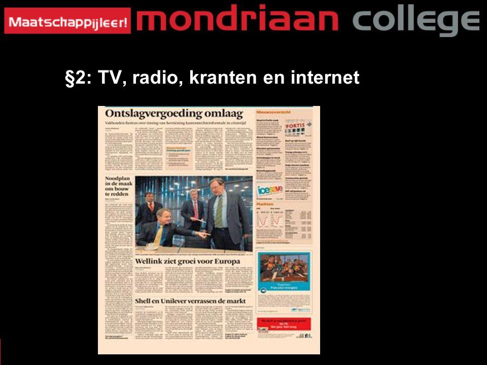 MASSAMEDIA §3: W§2: TV, radio, kranten en internet at voor Krant