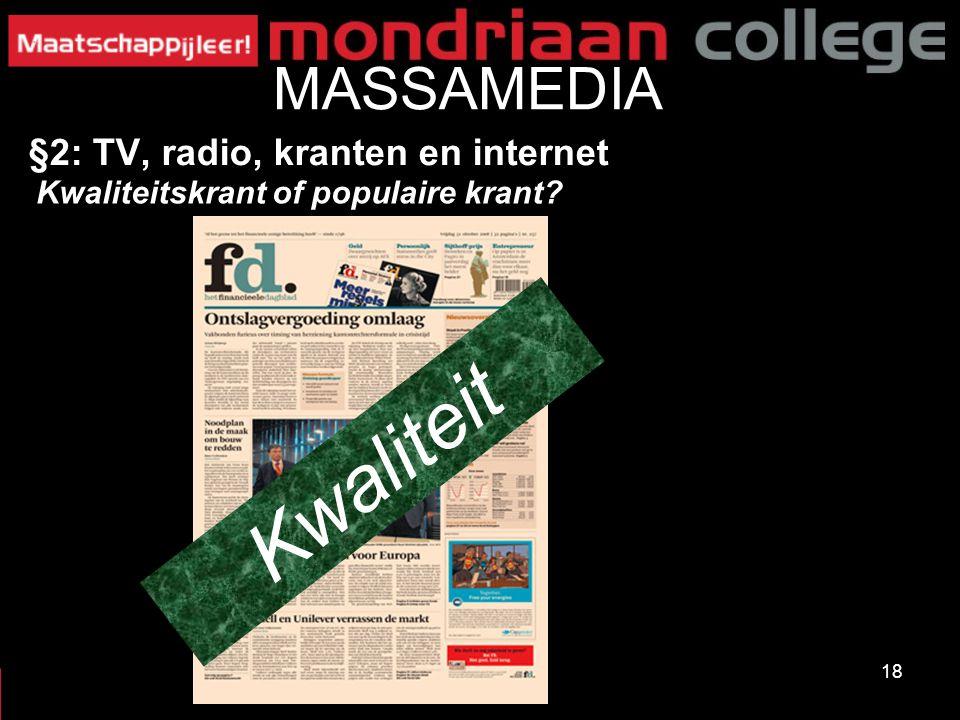 Kwaliteit MASSAMEDIA §2: TV, radio, kranten en internet