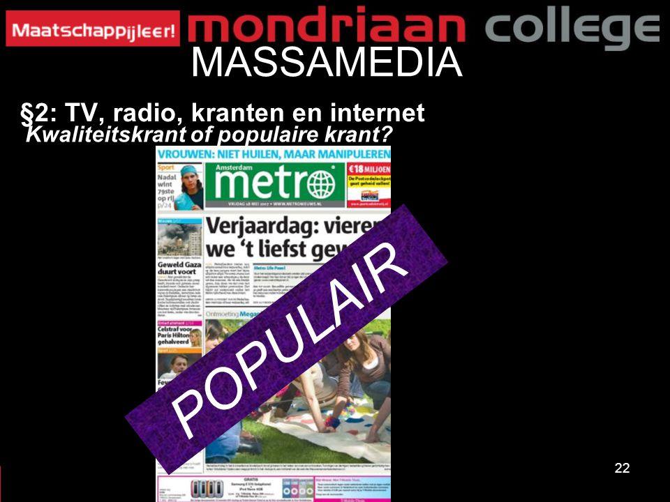 POPULAIR MASSAMEDIA §2: TV, radio, kranten en internet