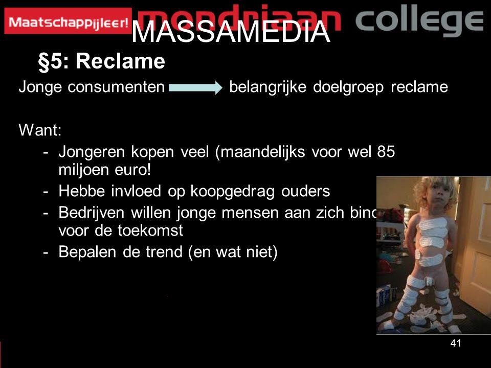 MASSAMEDIA §5: Reclame Jonge consumenten belangrijke doelgroep reclame