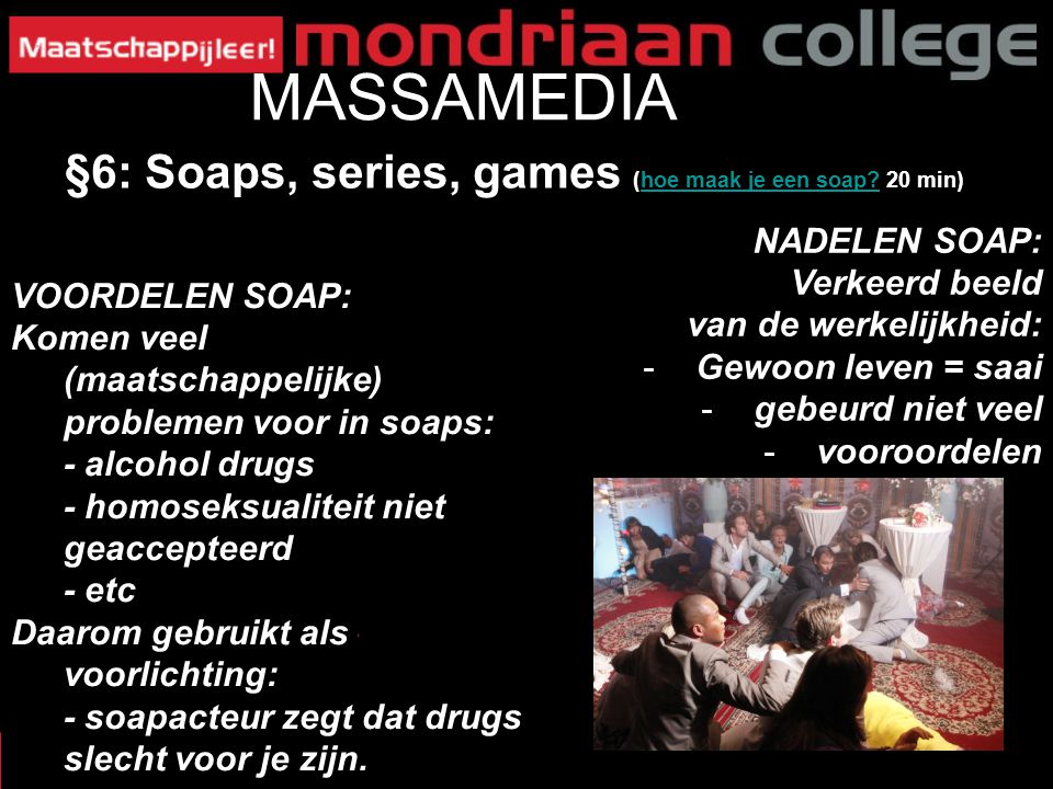 MASSAMEDIA §6: Soaps, series, games (hoe maak je een soap 20 min)