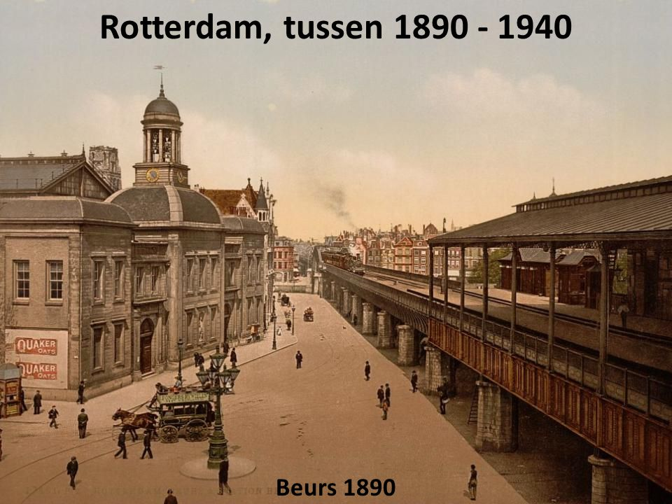 Rotterdam, tussen 1890 - 1940 Beurs 1890