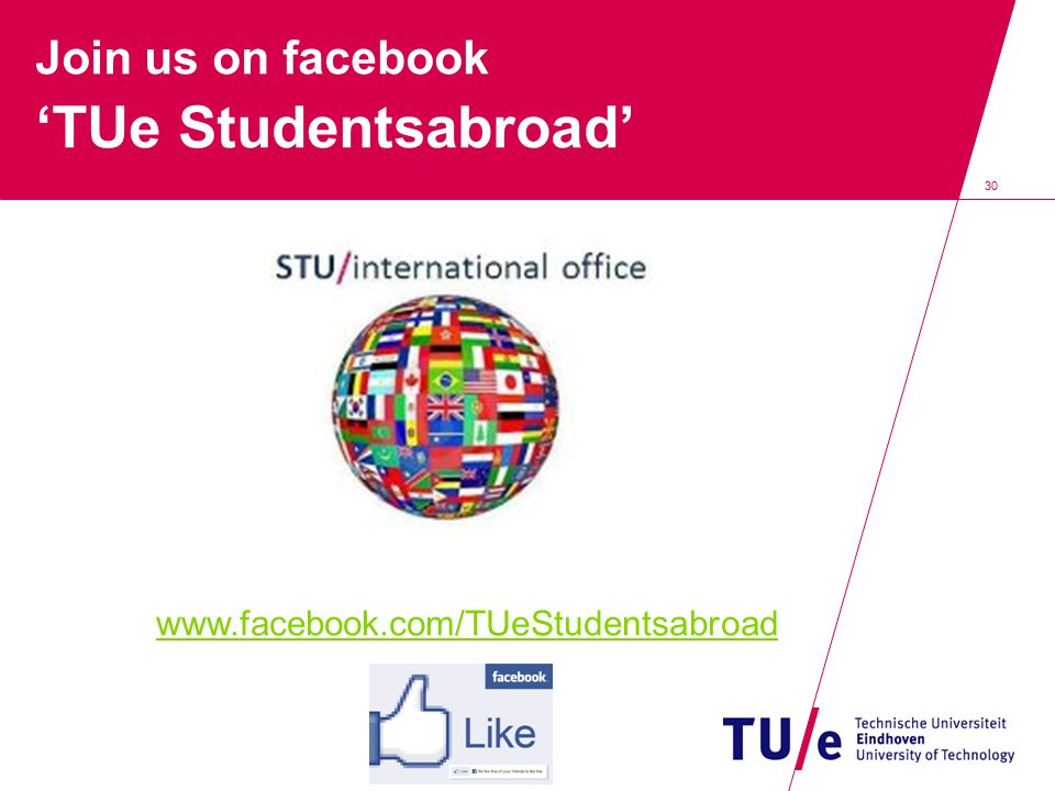 Join us on facebook 'TUe Studentsabroad'
