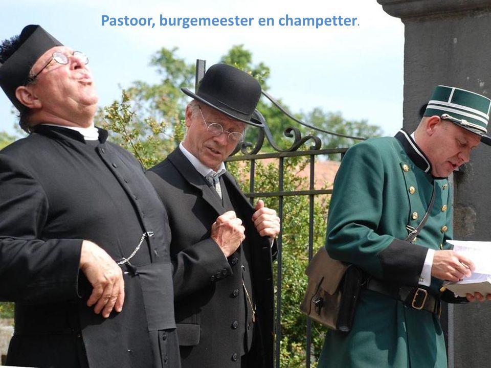Pastoor, burgemeester en champetter.