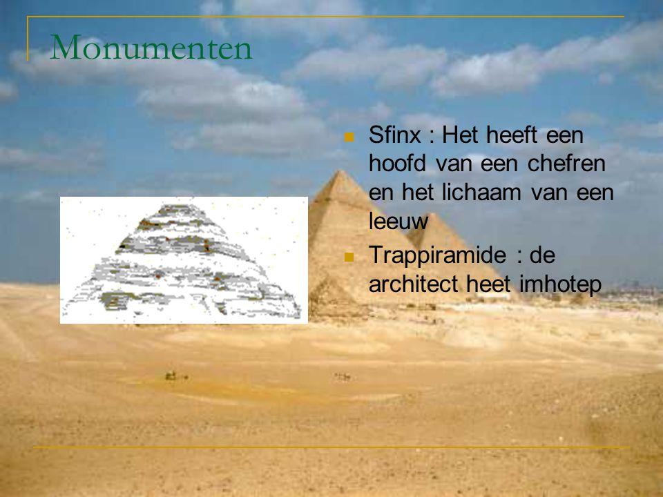 Monumenten Sfinx : Het heeft een hoofd van een chefren en het lichaam van een leeuw.