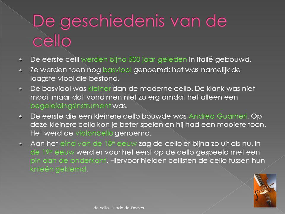 De geschiedenis van de cello