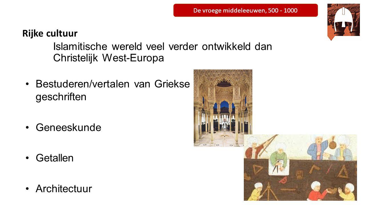Islamitische wereld veel verder ontwikkeld dan Christelijk West-Europa