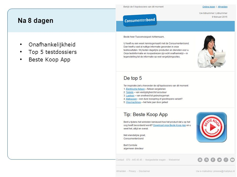 Na 8 dagen Onafhankelijkheid Top 5 testdossiers Beste Koop App Pag. 18
